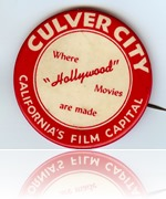 This vintage Chamber of Commerce button, donated by the Reese family, is rare evidence of the spirited rivalry between Culver City and Hollywood. (currently on display in the ARC.) - Culver City Historical Society
