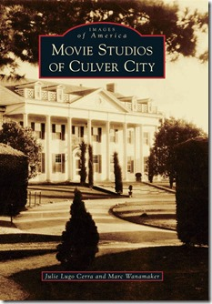 Movie Studios of Culver City Book signing - Culver City Historical Society
